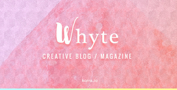 Whyte v1.4.1 – Creative Blog / Magazine WordPress Theme