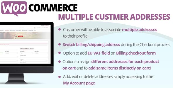WooCommerce Multiple Customer Addresses v8.4