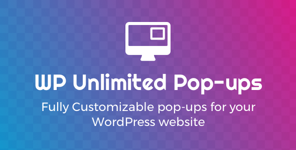WP Unlimited Pop-ups v1.4.7
